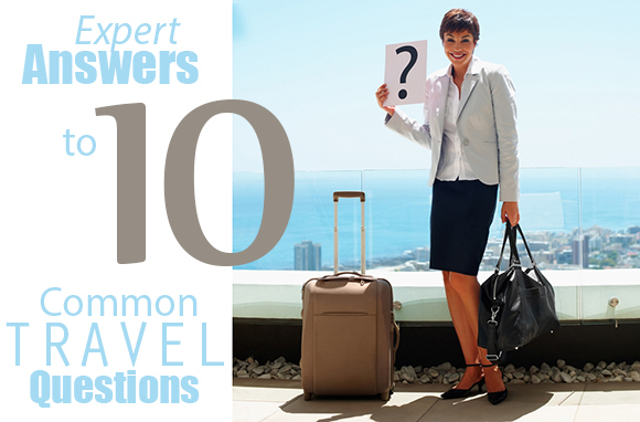 10 Common Travel Questions and Their Surprising Answers