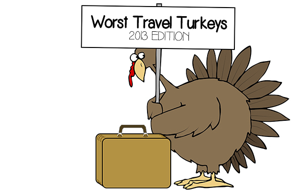 Worst Travel Turkeys