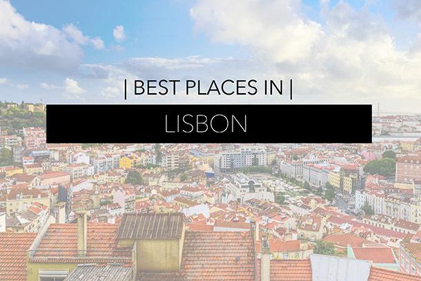 Best Places in Lisbon