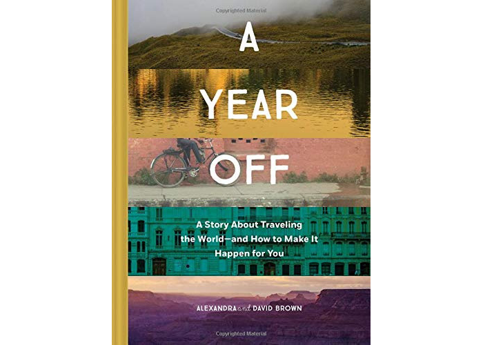Book cover for a year off by alexandra and david brown