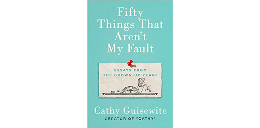 Fifty things that aren't my fault cathy guisewite.