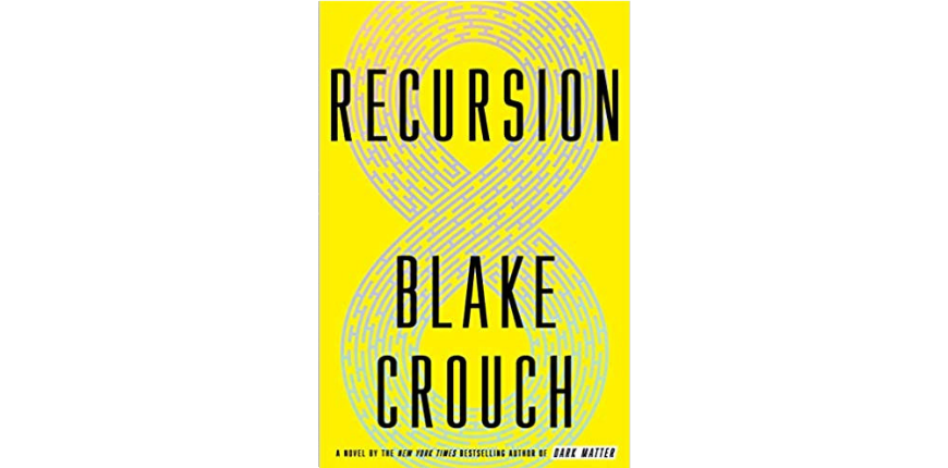 Recursion blake crouch.