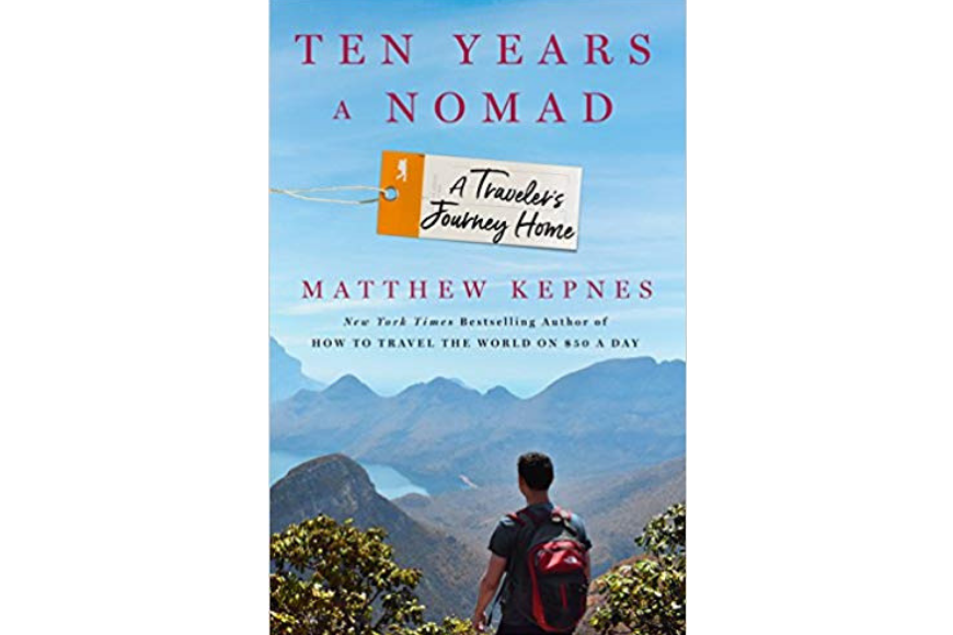 Ten years a nomad: traveler's journey home book cover by matthew kepnes.