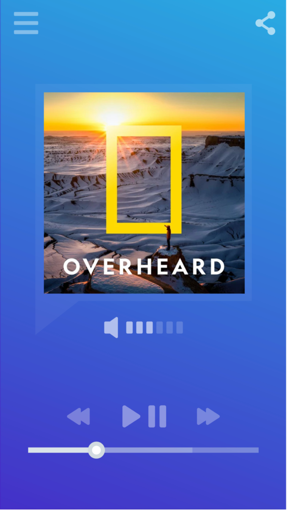 Smartphone music/podcast player displaying logo for the Overheard at National Geographic podcast