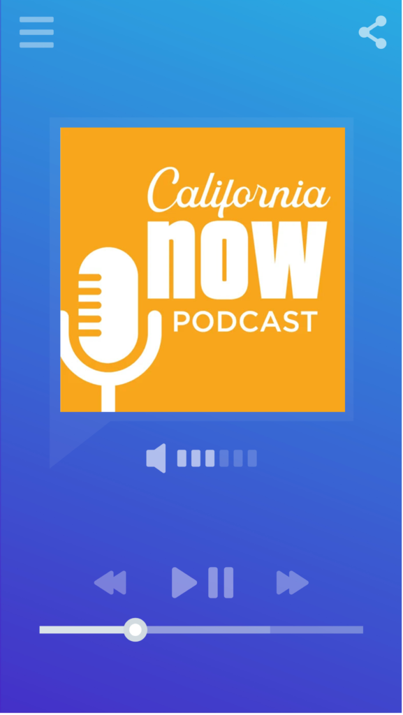 Smartphone music/podcast player displaying logo for the California Now podcast