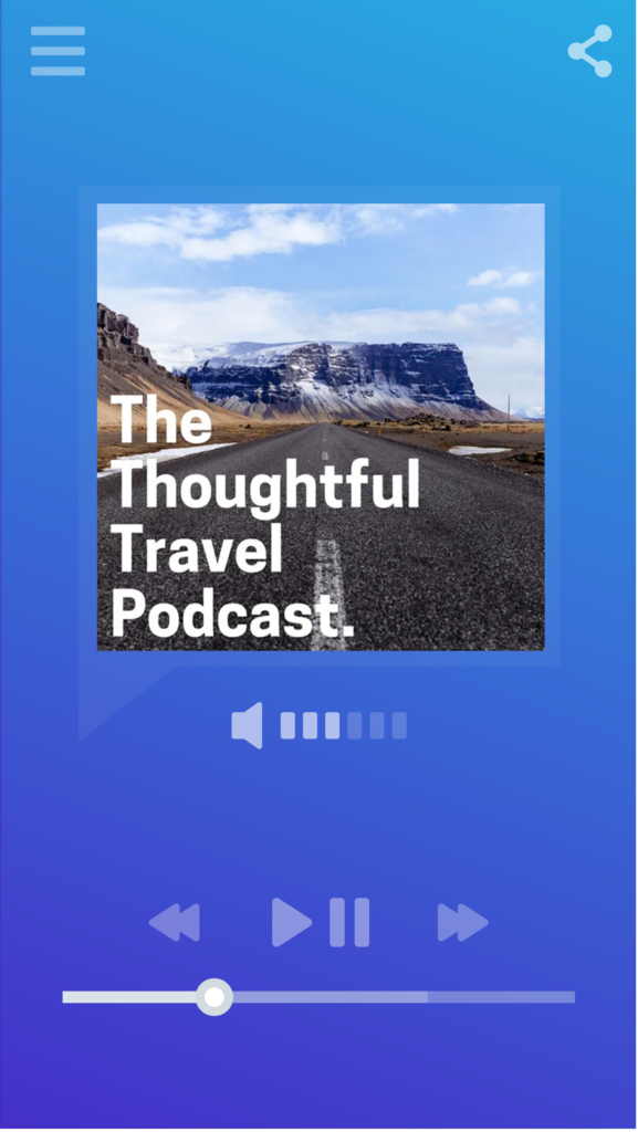 Smartphone music/podcast player displaying logo for The Thoughtful Travel Podcast